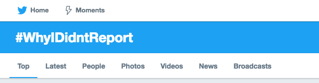 #WhyIDidn'tReport goes viral